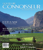 Good Life Connoisseur Magazine - Summer 2006 - British Columbia