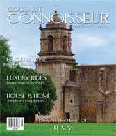 Good Life Connoisseur Magazine - Fall 2007 -Texas