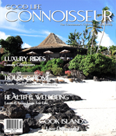 Good Life Connoisseur Magazine - Fall 2010 - COOK ISLANDS - Live Differently