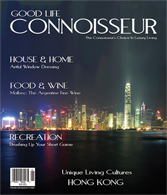 Good Life Connoisseur Magazine - Spring 2008 Hong Kong