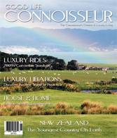 Good Life Connoisseur Magazine - Spring 2009 - NEW ZEALAND - THE YOUNGEST COUNTRY ON EARTH