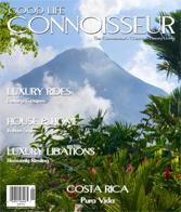 Good Life Connoisseur Magazine - Spring 2010 - COSTA RICA - Pura Vida