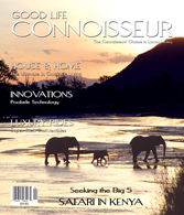 Good Life Connoisseur Magazine - Summer 2007 - Kenya
