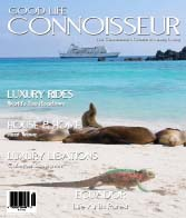 Good Life Connoisseur Magazine - Summer 2010 - ECUADOR- Life at its Purest!