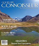 Good Life Connoisseur Magazine - Summer 2011 - ARGENTINA - Beyond Your Expectations