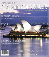 Good Life Connoisseur Magazine - Summer 2012 - Australia - There's Nothing Like It!